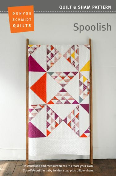 Spoolish - quilt pattern by Denyse Schmidt