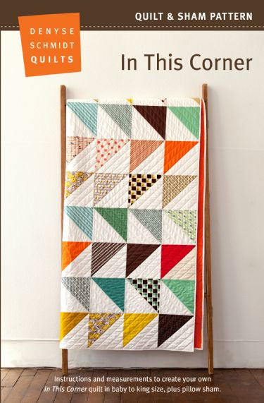 Denyse Schmidt In This Corner - quilt pattern