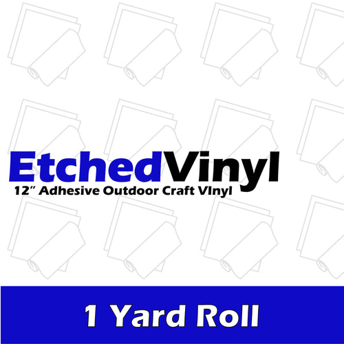 Etched Vinyl - 1 Yard Roll (3 Feet)