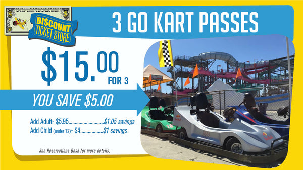 3 Go Kart Passes for $15
