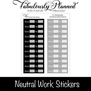 Neutral Work Stickers $1 Wednesday