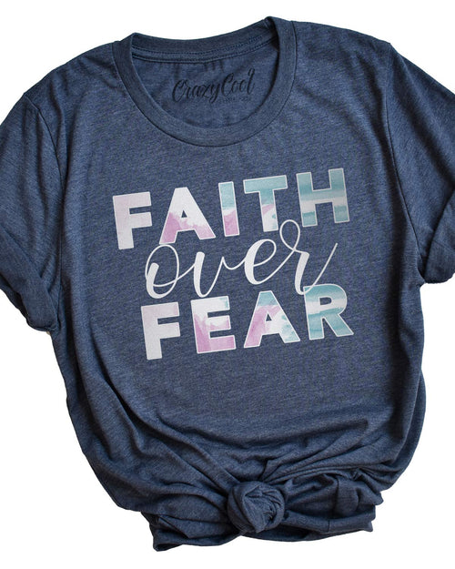 Faith Over Fear - Tee