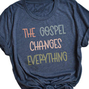 The Gospel Changes Everything - Tee