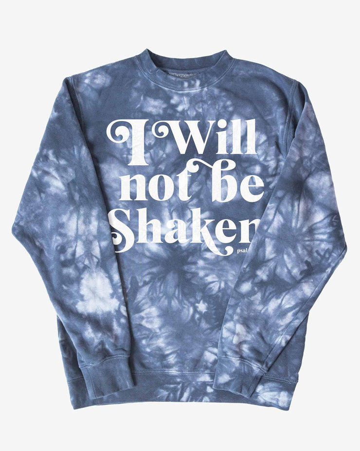 I Will Not Be Shaken Tie-Dye Sweatshirt