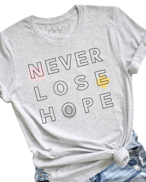 Never Lose Hope - (Block) Tee