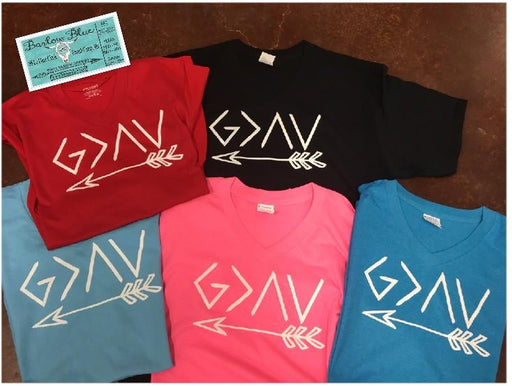 God is Greater the the Highs & Lows with arrow.  $10 Bella Canvas Crew Neck Tee ($14 for V Neck)
