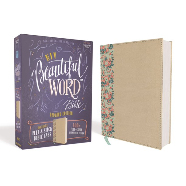Beautiful Word: NIV, Beautiful Word Bible, Updated Edition, Peel/Stick Bible Tabs, Leathersoft Over Board, Gold/Floral