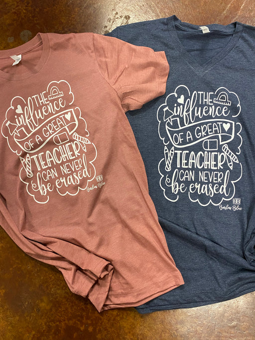 The Influence of a Teacher Tee.  $10 Bella Canvas Crew Neck Tee ($14 for V Neck)