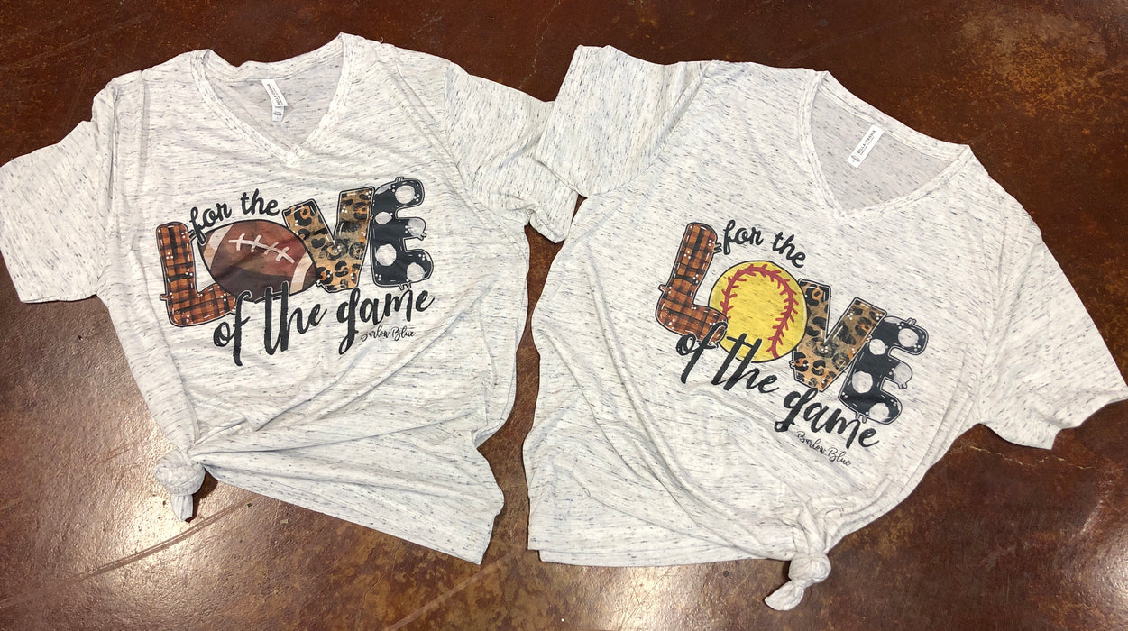 """For the Love of the Game"" Bella Canvas V Neck Tee.  Most sports available!"