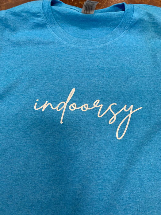 """Indoorsy"" tee  $6 CLEARANCE TEES!  $8 For Long Sleeves!  Random Shirt Color Chosen."