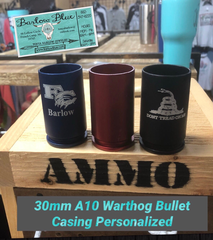 30mm A10 Warthog Bullet Casing.  Personalized however you want it.
