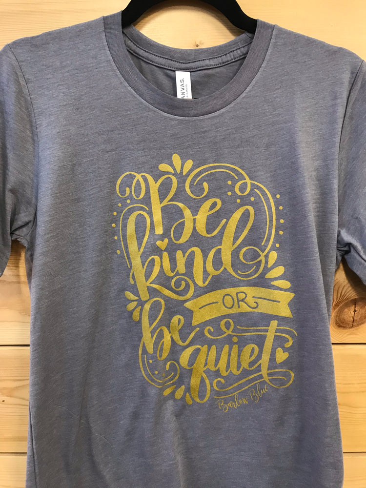 """Be kind or be quiet"" Bella Canvas V Neck Tee"