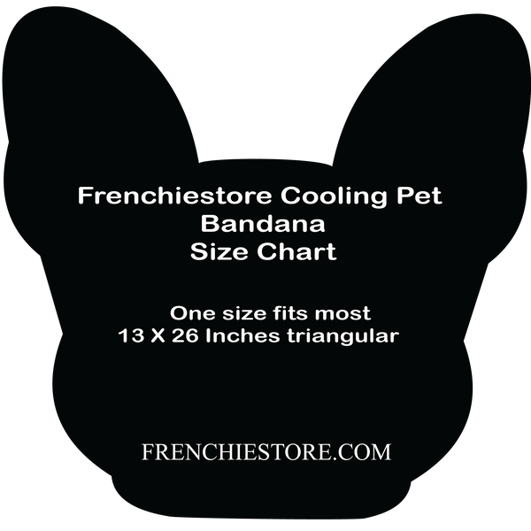 Size Chart Frenchiestore cooling dog bandana