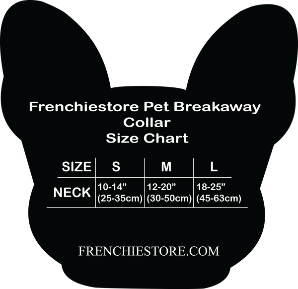 Frenchiestore Size Chart Breakaway Dog Collar