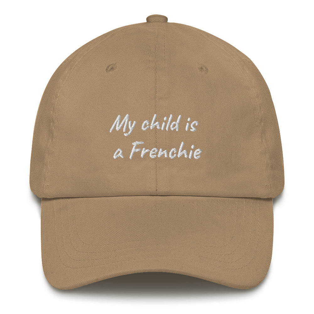 My child is a Frenchie | Frenchiestore Embroidered Hat, Frenchie Dog, French Bulldog pet products