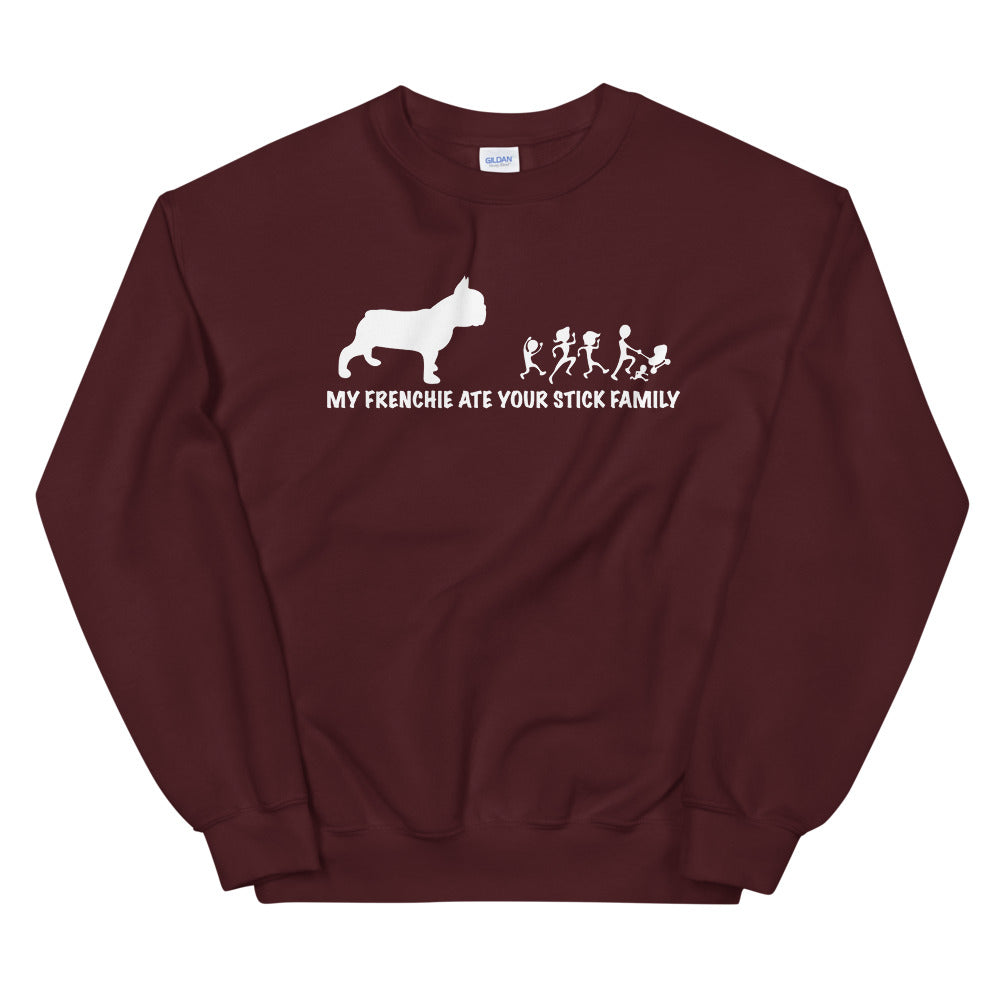 My Frenchie ate your stick family | Frenchiestore Unisex Sweatshirt, Frenchie Dog, French Bulldog pet products