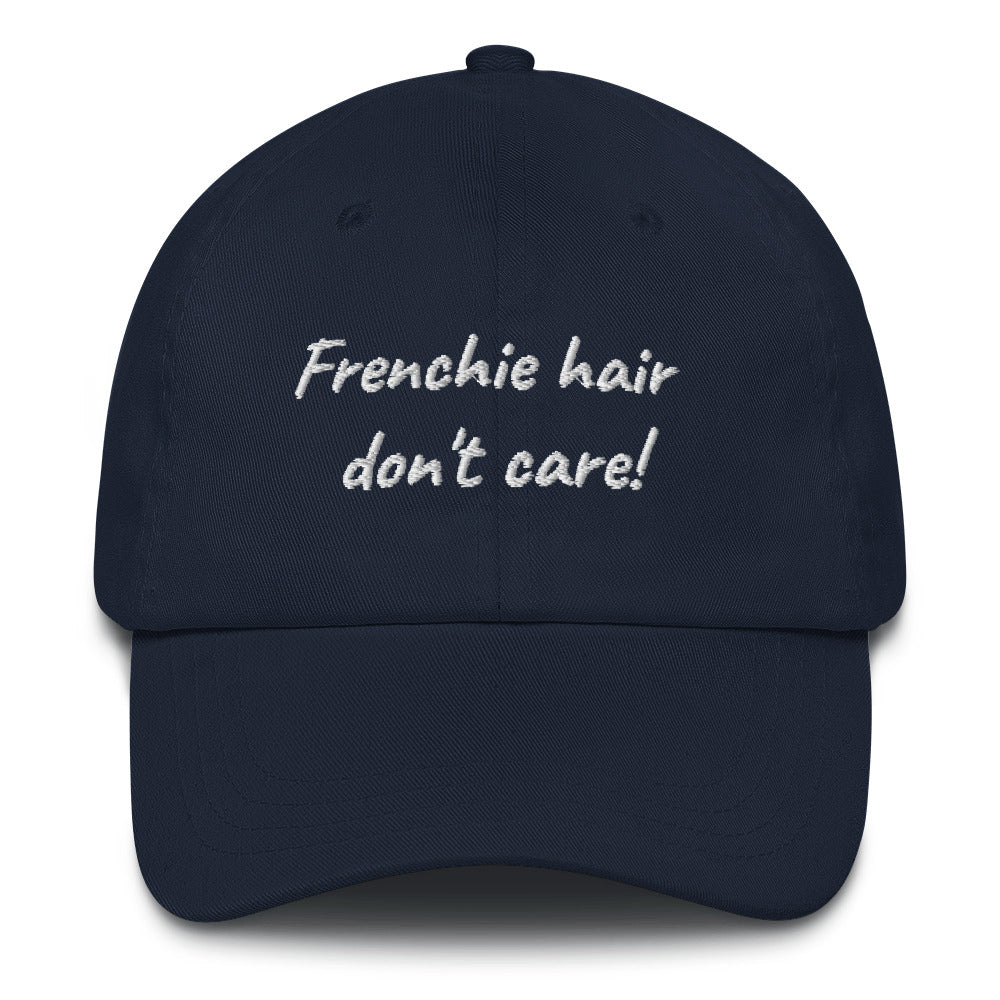 Frenchie hair don't care! | Frenchiestore Embroidered Hat, Frenchie Dog, French Bulldog pet products