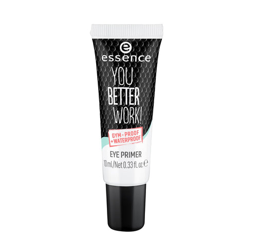 essence you better work! eye primer