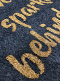 Dark grey and gold 'leave some sparkle behind you' Door Mat
