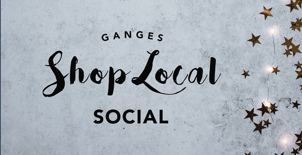 December 13  |  Ganges Shop Local Social