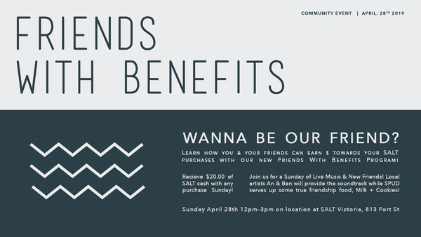 April 28th  |  Friends With Benefits Launch & SALTY Social