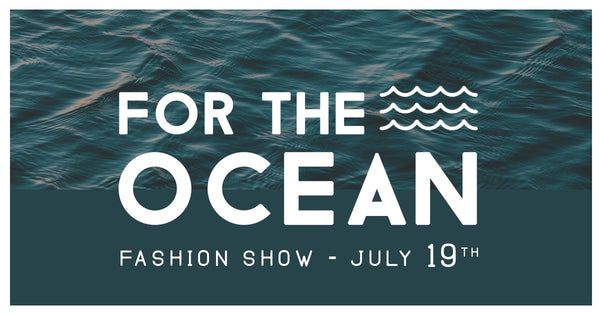 FOR THE OCEAN  |  JULY 19