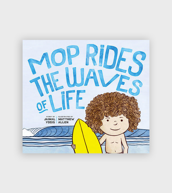 Mop Rides The Waves Of Life | Children's Book