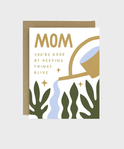 Card  |  Mom, keeping things alive - SALT Shop