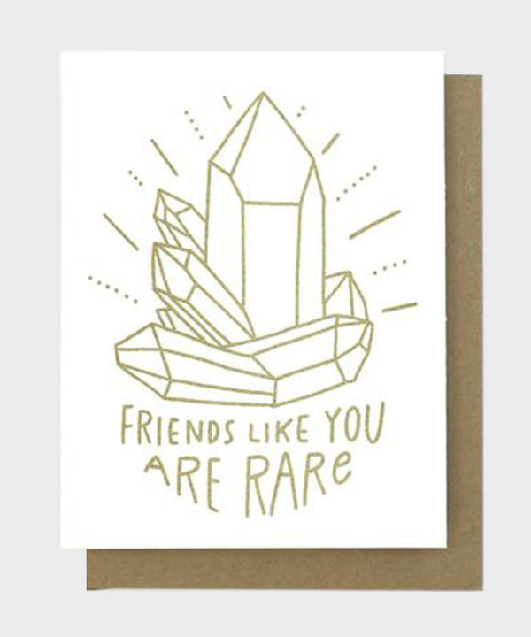 Card  |  Friends Like You Are Rare