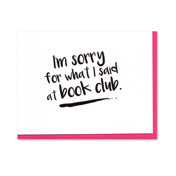 Sorry For What I said at Book Club (Set of 6) Letterpress Cards