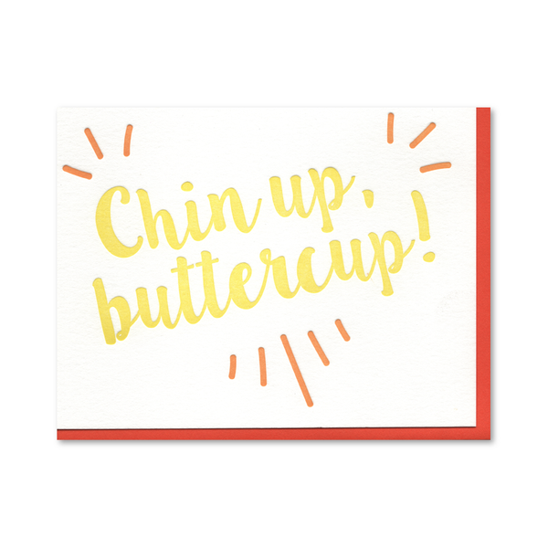 Chin Up Buttercup Letterpress Card
