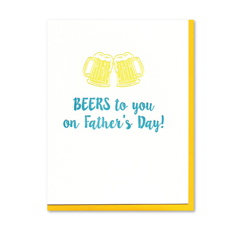 Beers to You Father's Day Letterpress Card