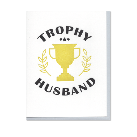 Trophy Husband Father's Day Letterpress Card