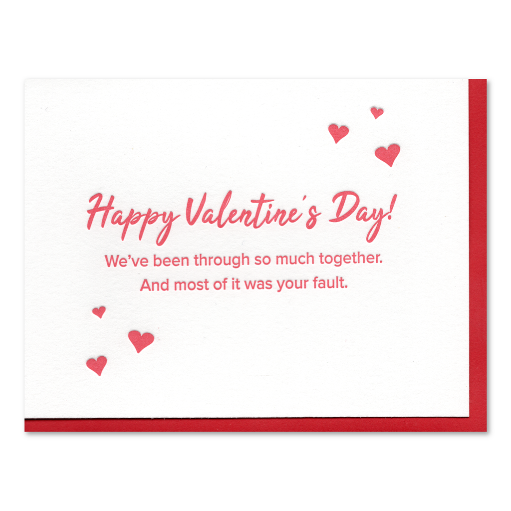 We've Been Though So Much Valentine Letterpress Card