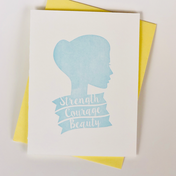 Strength Courage Beauty Letterpress Card