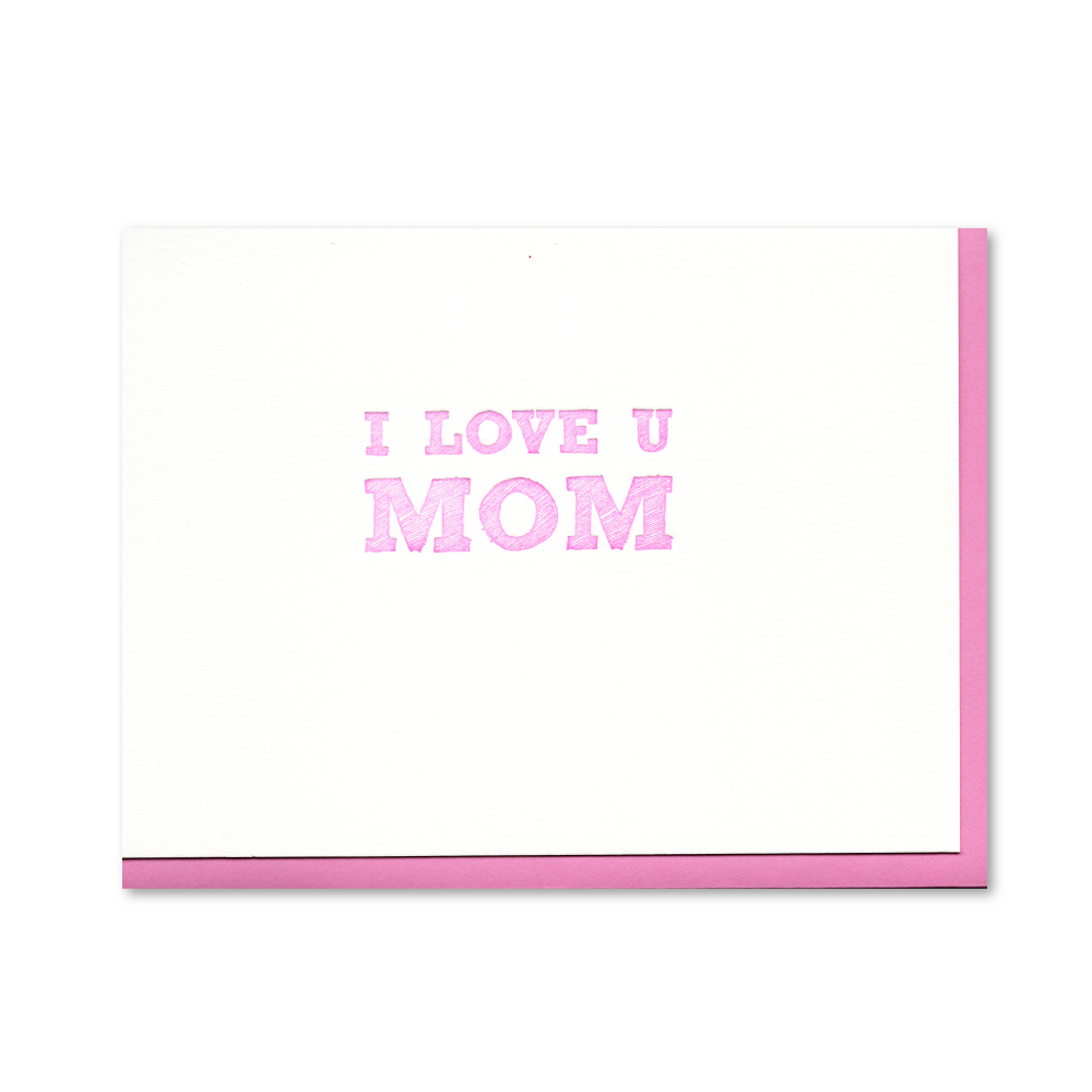 I Love You Mom Letterpress Card