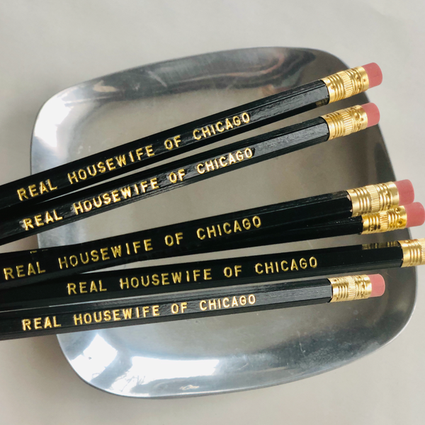 Real Housewife of Chicago Pencil Set of 6