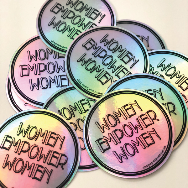 Women Empower Women Holographic Vinyl Sticker