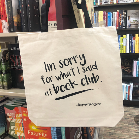 I'm Sorry for What I Said at Book Club Cotton Canvas Tote