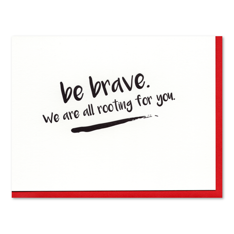 Be Brave Support Letterpress Card