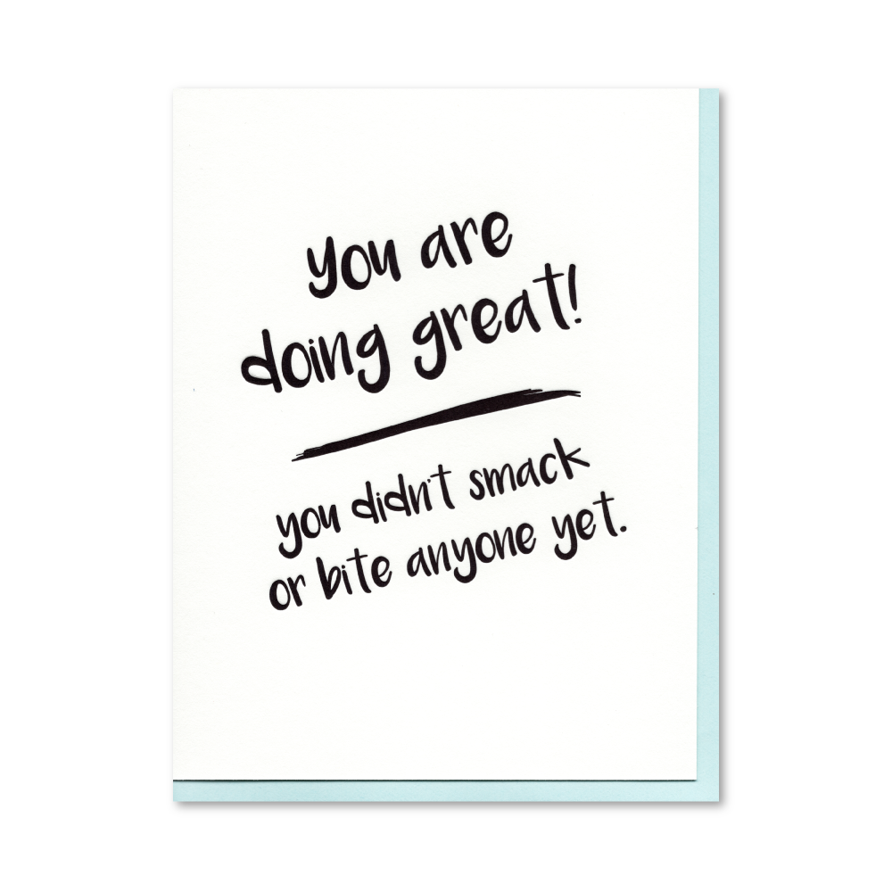 You're Doing Great! Letterpress Card