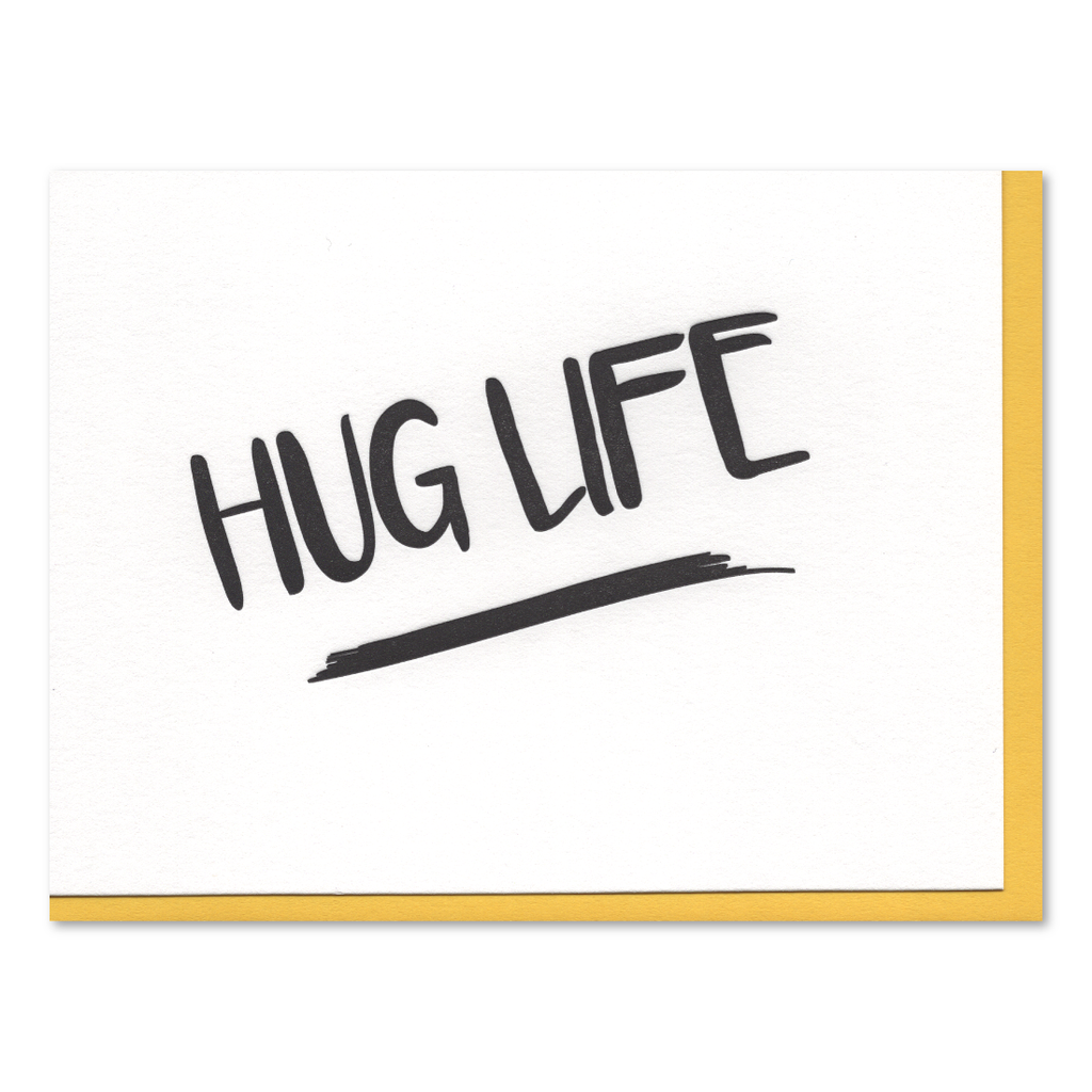 Hug Life Letterpress Card