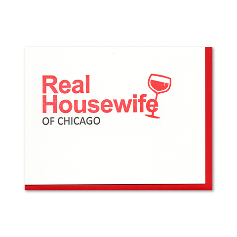 Real Housewife of Chicago Letterpress Card