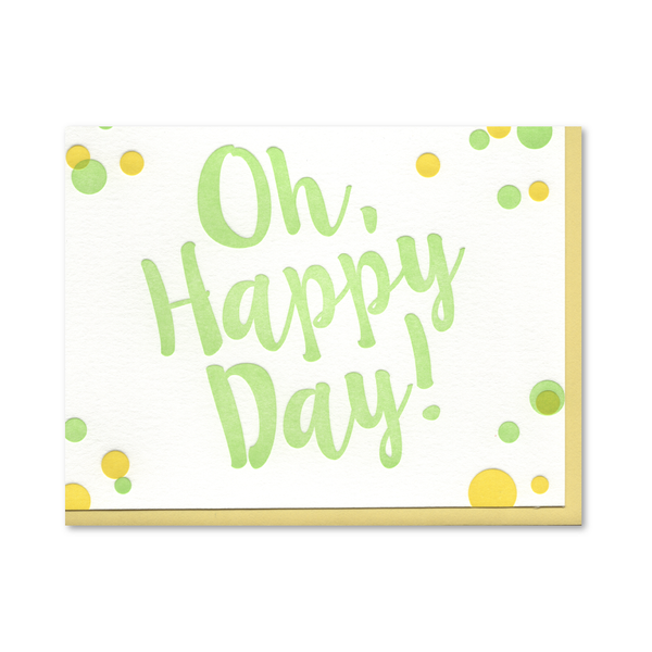 Oh Happy Day! Green Letterpress Card