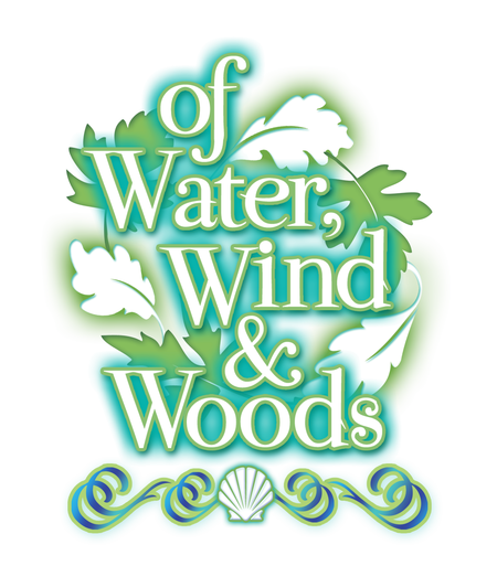 of Water, Wind and Woods