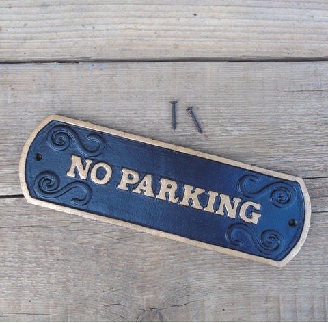 Cast Iron - NO PARKING Sign - Black & Gold