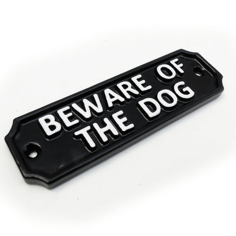 A 'Beware Of The Dog' Vintage Style Cast Metal Sign Black & White