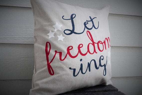 Let Freedom Ring Pillow Cover - Patriotic Pillow - Our Traditions Boutique - 2