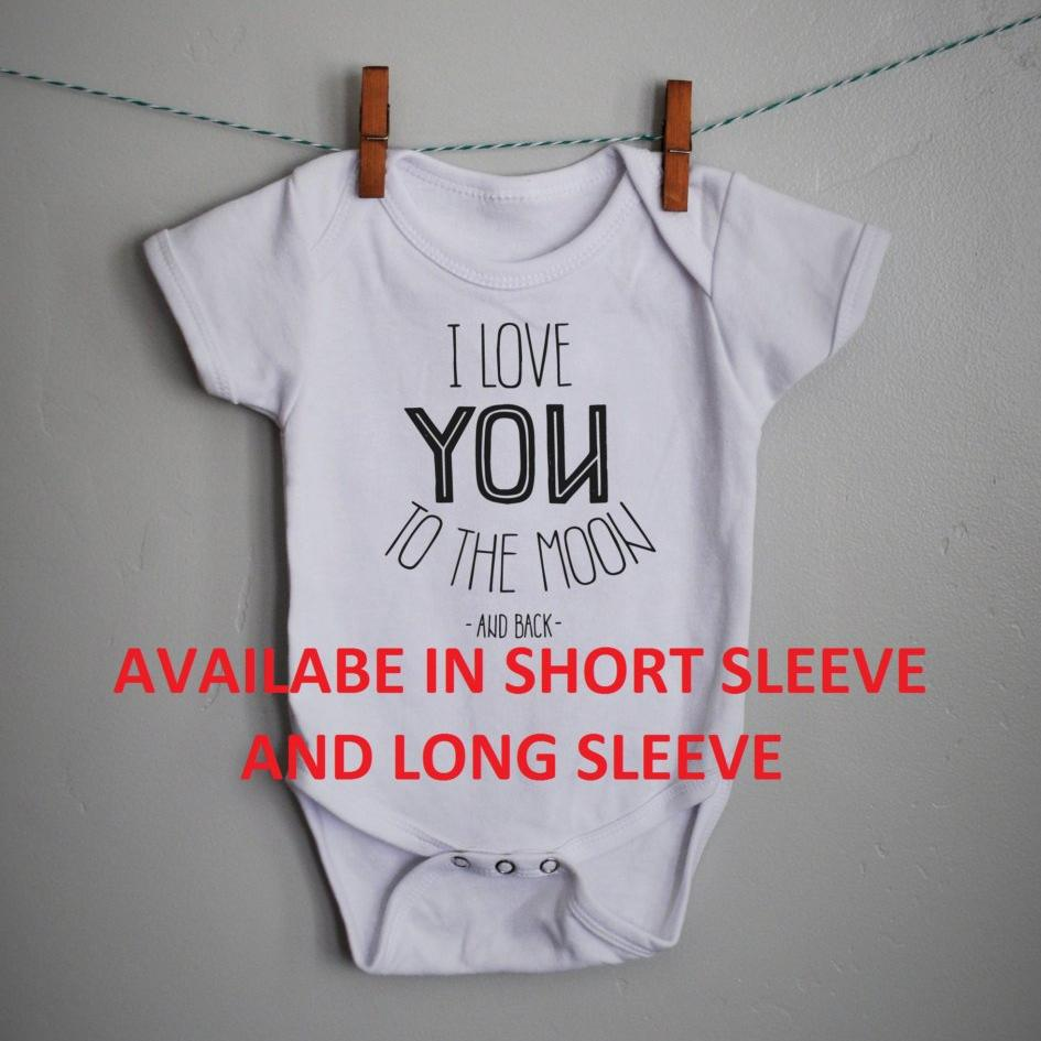 I love you to the moon and back, baby boy, baby girl bodysuit, baby bodysuit  baby shower gift, printed baby bodysuit, printed baby shirt