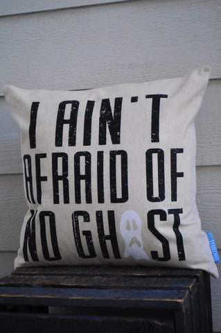 Halloween Pillow, I Ain't Afraid of No Ghost, Halloween Decor, Fall pillow, Fall Decor - Our Traditions Boutique - 2